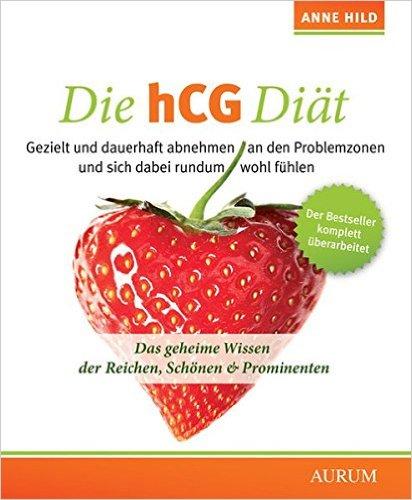 Die hCG-Diät- Rezepte Einkaufszettel Kochbuch