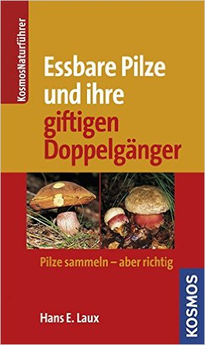 Essbare Pilze giftige Doppelgaenger Pilze sammeln aber richtig